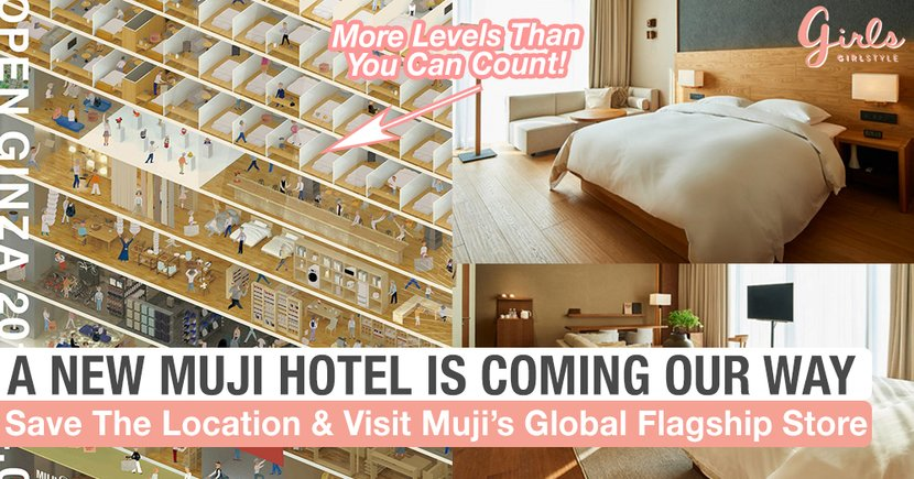 A MUJI Hotel Will Soon Open Up In Japan And It Will Be Home To Its Global Flagship Store