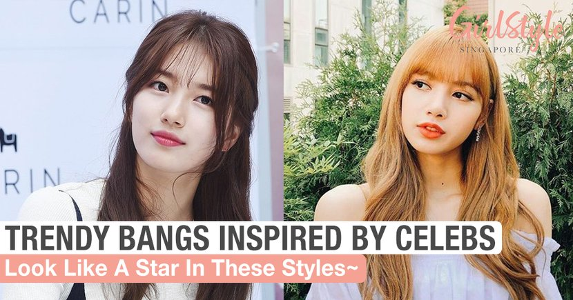 Look Like A Star With These Trendy Bangs Inspired By Celebs