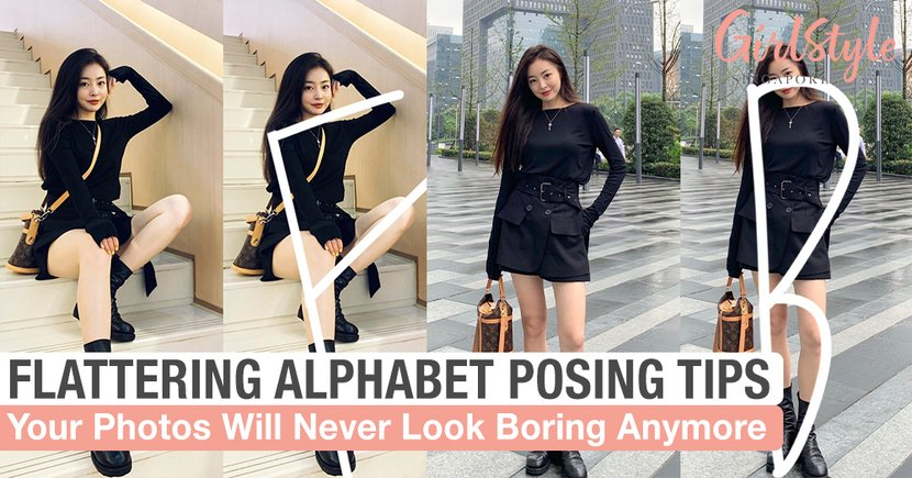 Follow These Alphabet Posing Tips & Your Photos Will Never Look Repetitive Anymore