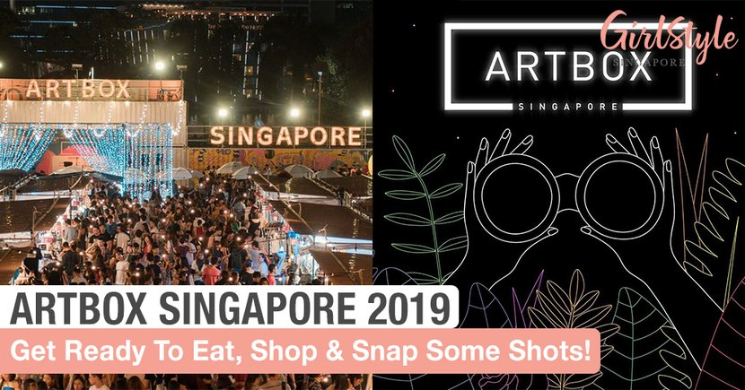 Get Ready To Eat, Shop & Snap Some Shots At Artbox Singapore 2019!