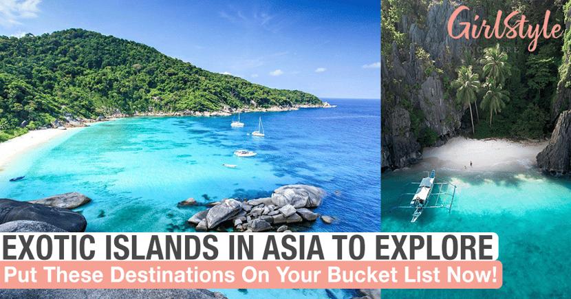 Exotic Islands In Asia To Explore