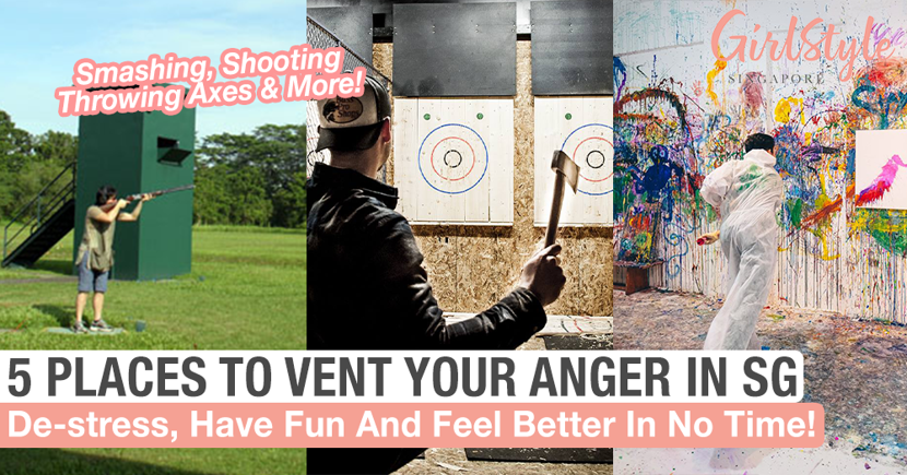 5 Places To Vent Your Frustrations In Singapore