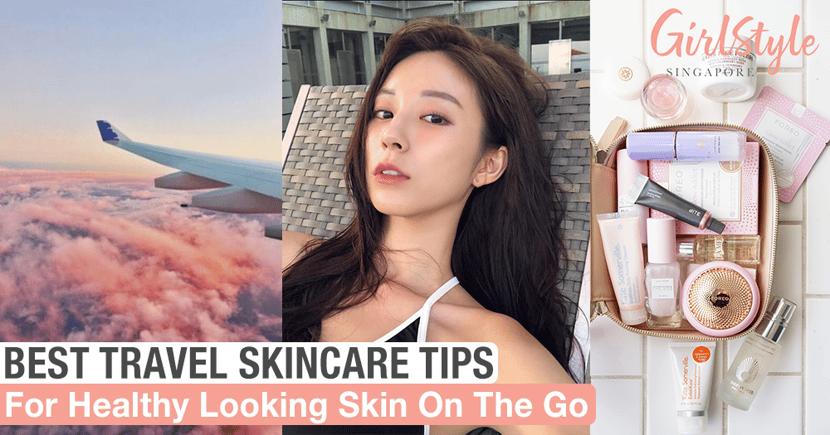 Best Travel Skincare Tips
