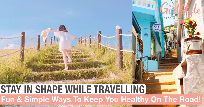 Stay In Shape While Travelling