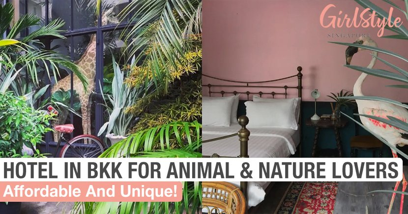 This Affordable Hotel In Bangkok Is A Must-Stay For All Animal & Nature Lovers