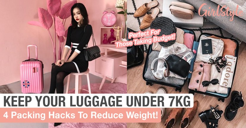 Pack Your Luggage Under 7KG With These 4 Simple Hacks!