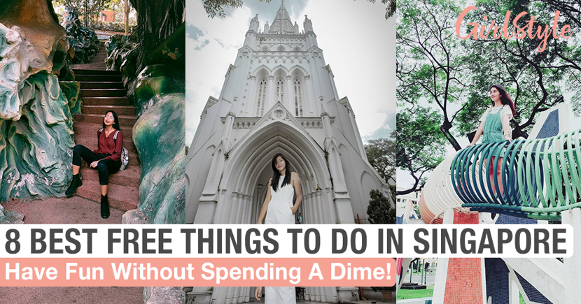 8 Best Free Things To Do In Singapore