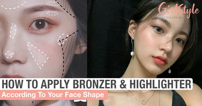 How To Apply Highlighter And Bronzer According To Your Face Shape Girlstyle Singapore