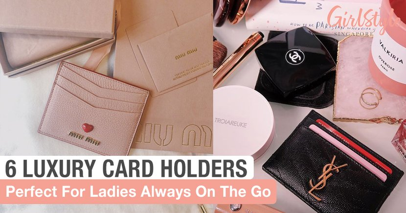 6 Beautiful Luxury Branded Card Holders Perfect For Ladies Always On The Go