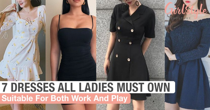 7 Types Of Dresses Suitable For Work & Play That All Ladies Must Own