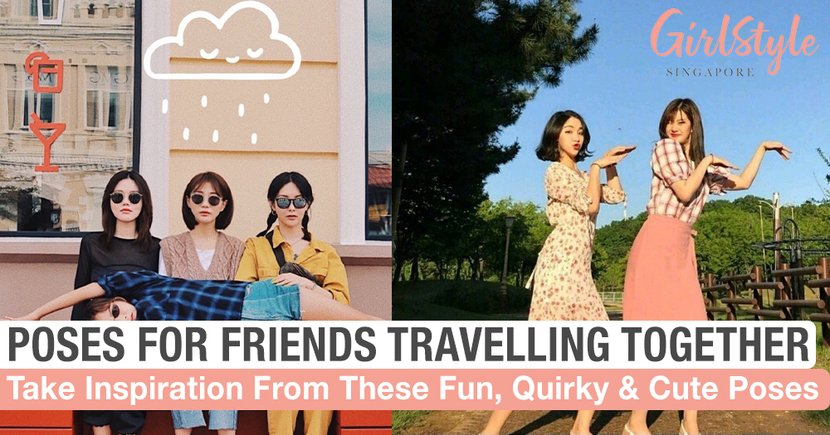 Fun, Quirky And Cute Poses For A Group Of Good Friends Travelling Together