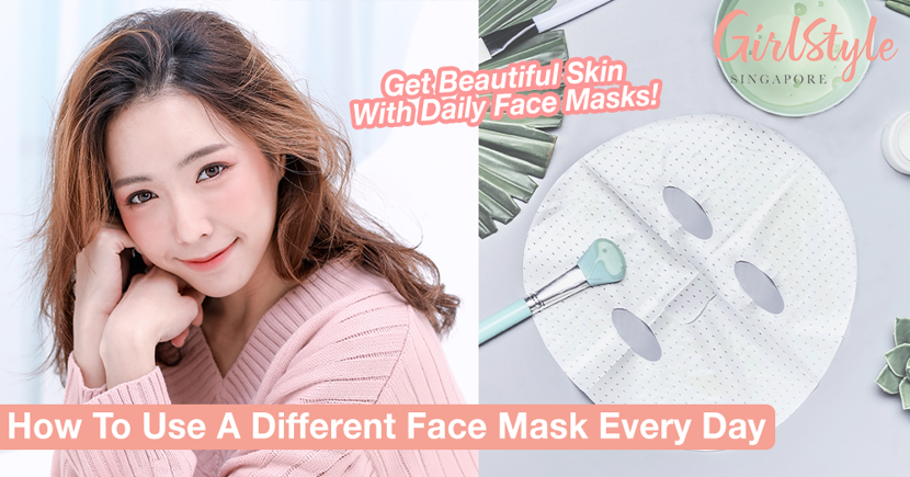 How To Use A Different Face Mask Every Day To Get Beautiful Skin