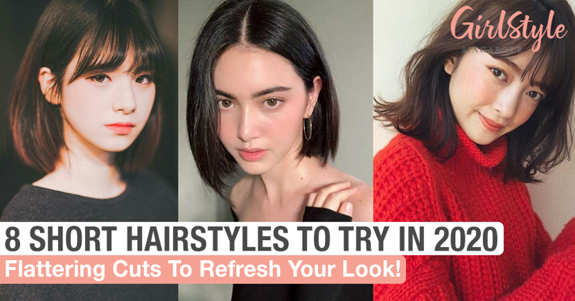 Flattering Short Hairstyle Ideas To Refresh Your Look In 2020 Girlstyle Singapore