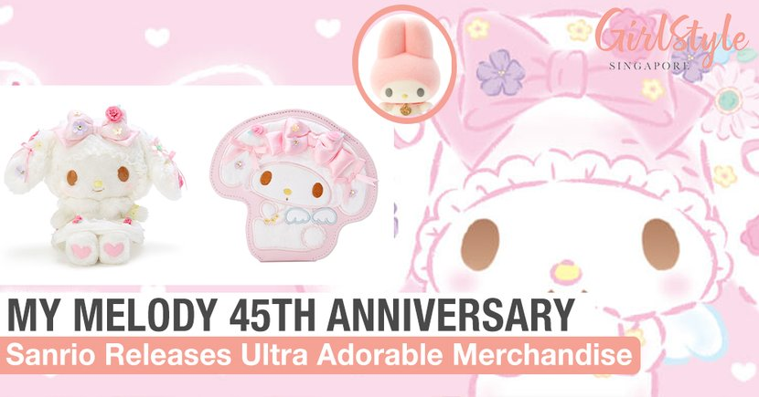 Ultra Adorable My Melody 45th Anniversary Merchandise All Sanrio Fans Must Get