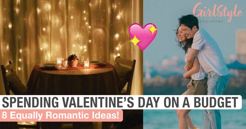 Spend Valentine's Day On A Budget With These 8 Romantic Ideas