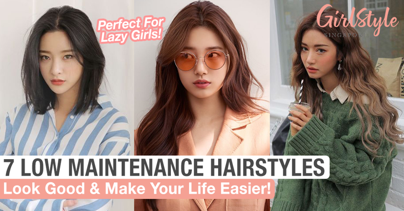 7 Cute Low Maintenance Hairstyles For Lazy Girls Girlstyle Singapore