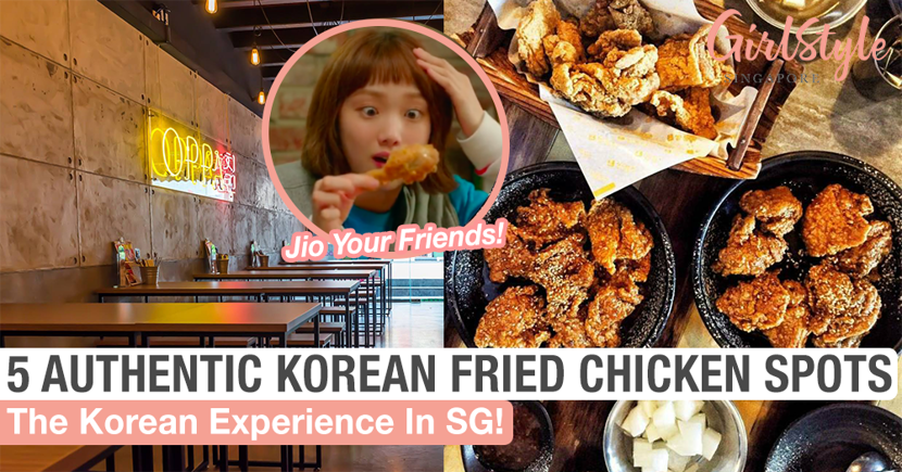 5 Authentic Korean Fried Chicken Joints In Singapore To Try This Weekend