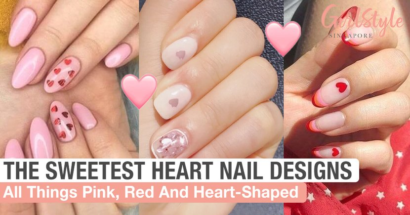 The Sweetest Heart Nail Designs To Try Out For Valentine's Day