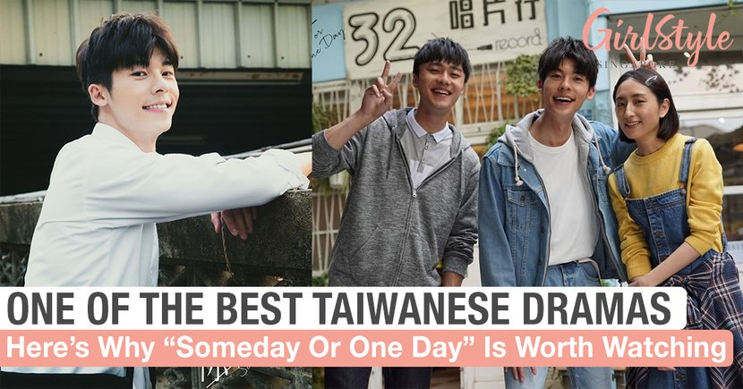 """Someday Or One Day"" Is One Of The Best Taiwanese Dramas & Here's Why"