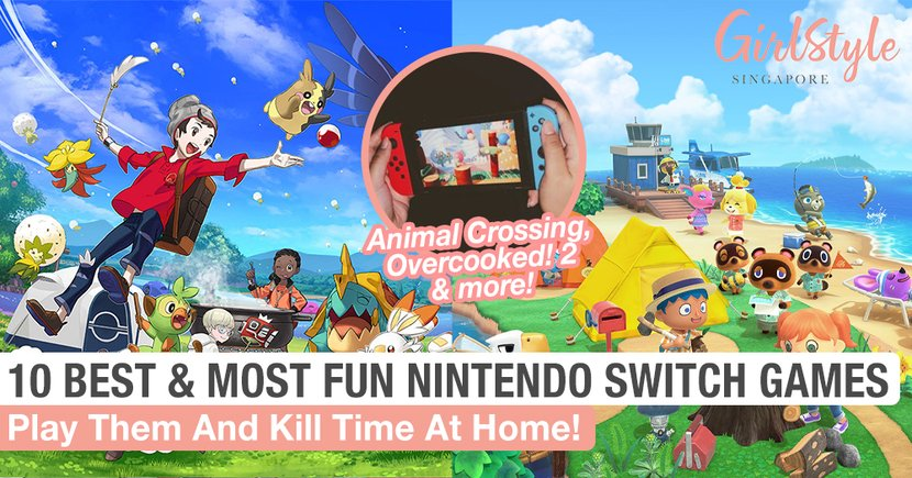 10 Of The Best And Most Fun Nintendo Switch Games To Play And Kill Time At Home
