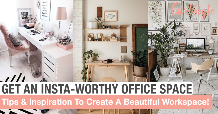 Singapore Home Office Decor Get An Insta Worthy Work Space Girlstyle Singapore