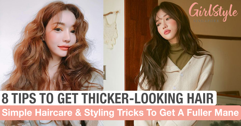 8 Simple Tips For Thicker-Looking & Voluminous Hair