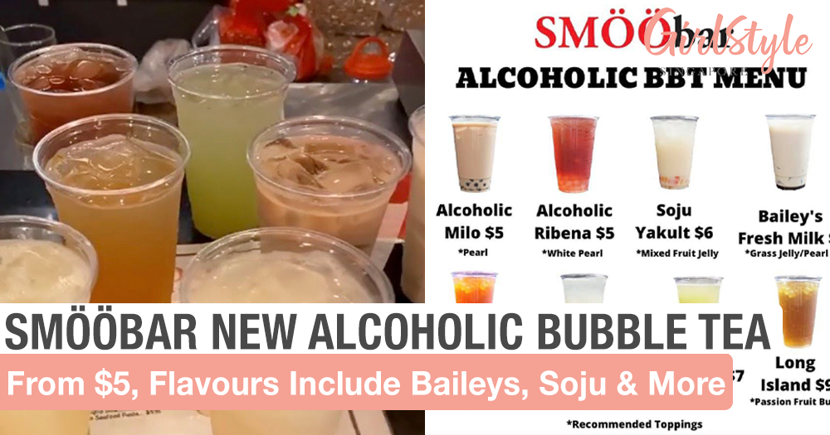 SMÖÖbar Launches New Alcoholic Bubble Tea From $5, Flavours Include Baileys, Soju & More
