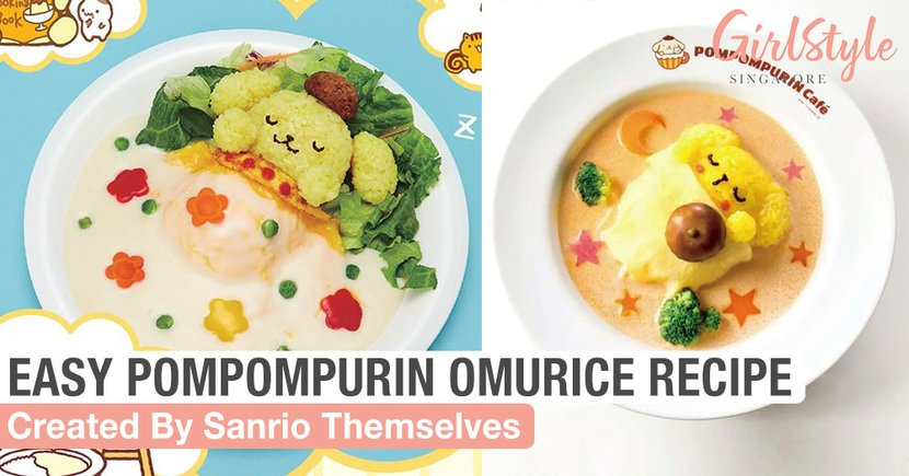 Sanrio Shares Their Pompompurin Omurice Recipe So You Can Have A Character Cafe Experience At Home