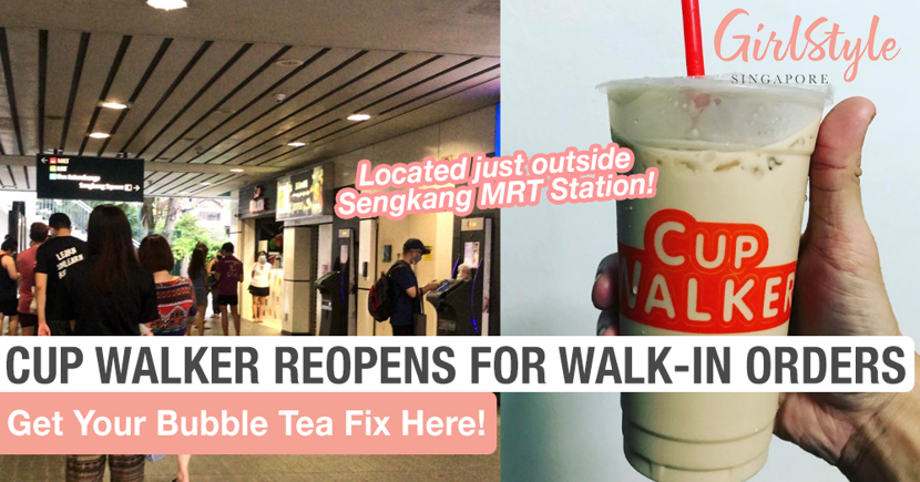 Another BBT Shop, Cup Walker, Reopens For Walk-In Orders Located Just Outside Sengkang MRT Station