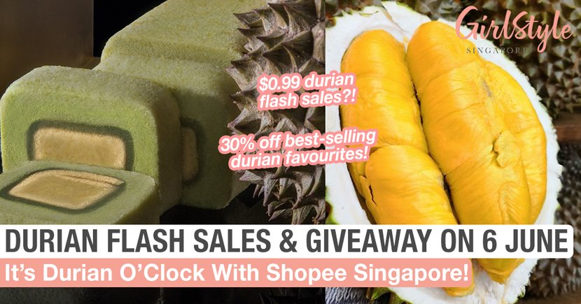Satisfy Your Durian Cravings With Shopee's Crazy Flash Deals & Giveaway Happening On 6 June