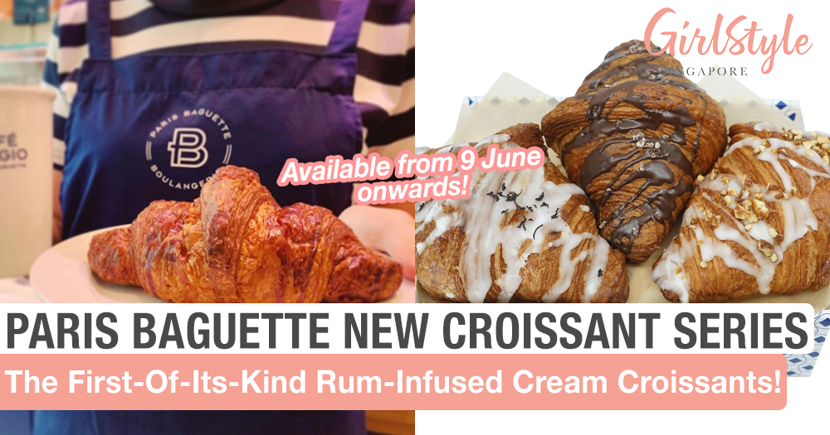 Paris Baguette's New Rum-Infused Cream Croissants To Be Available From 9 June