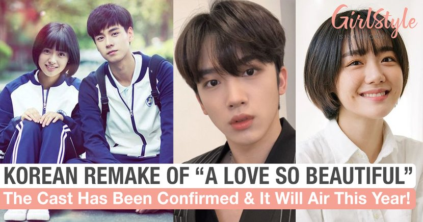 """Korean Remake Of Hit C-Drama """"A Love So Beautiful"""" Confirms Cast & Will Air This Year"""