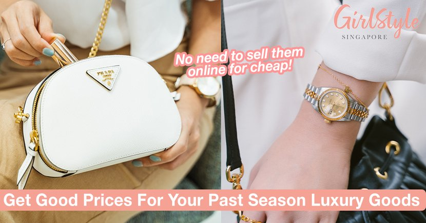 How To Get Good Prices For Your Past Season Luxury Goods Instead Of Selling Them Online For Cheap