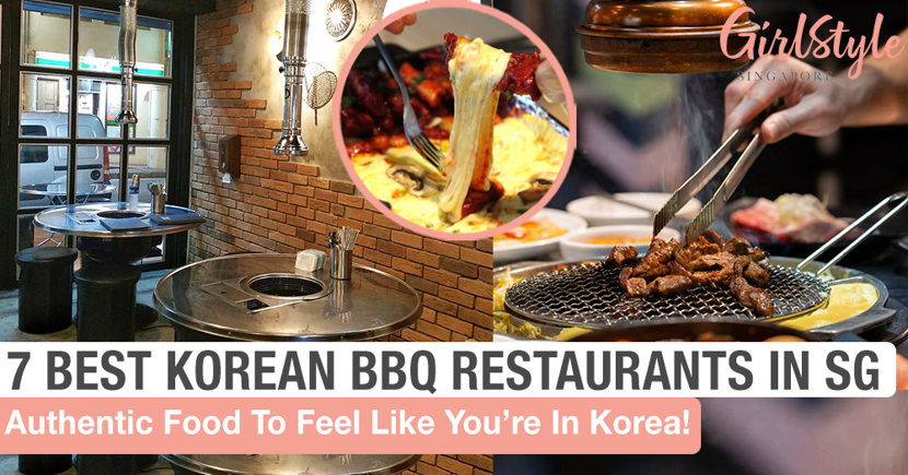 7 Best Authentic Korean BBQ Restaurants In Singapore To Feel Like You're In Korea