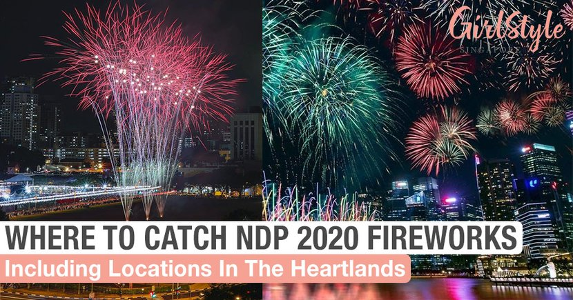 10 NDP 2020 Firework Spots In Singapore This National Day, Including Heartland Locations
