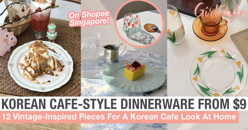 12 Vintage Korean Cafe-Style Dinnerware Pieces From $9 On Shopee Singapore