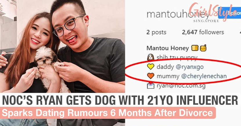NOC's Ryan Gets New Dog With 21-Year-Old Influencer Cherylene Chan, Cue The Dating Rumours