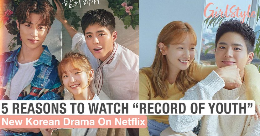 "5 Reasons To Watch New Korean Drama ""Record Of Youth"", Now Playing On Netflix Singapore"