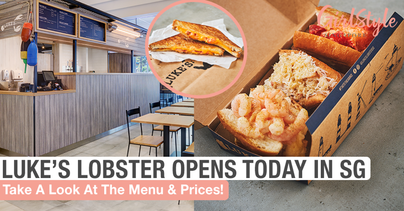 Luke's Lobster Opens Today In Singapore, Here's A Look At Their Menu & Prices