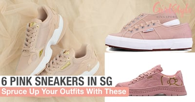6 Sneakers In Pretty Pink Shades You Can Get In Singapore To Spruce Up Your Outfits