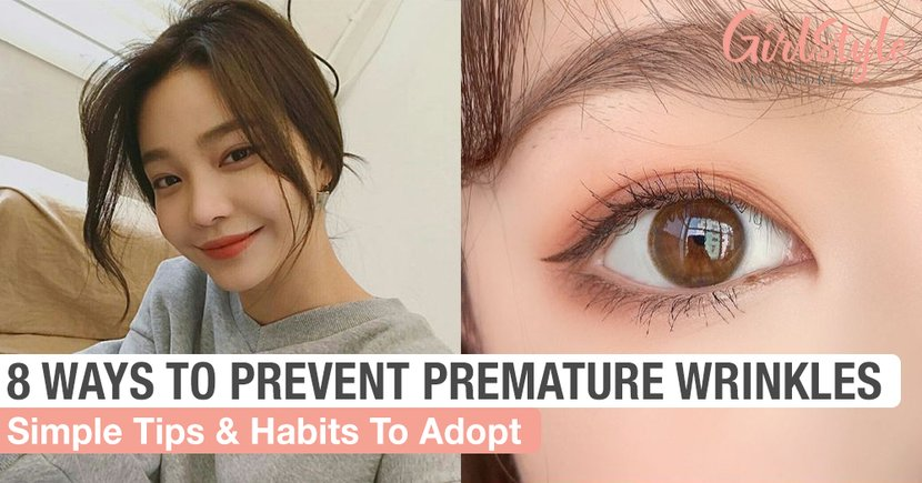 8 Simple Ways & Habits To Adopt To Prevent Premature Wrinkles While You're Still Young