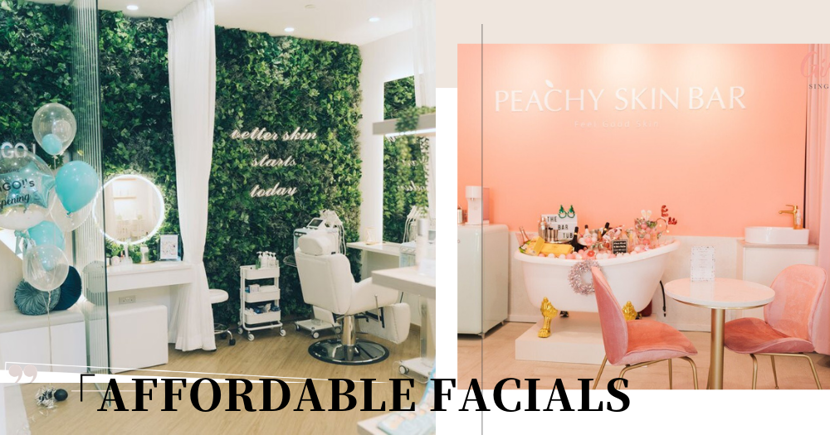 8 Best Affordable & Effective Facials In Singapore Under $70