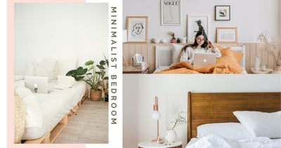 8 Easy Ways To Give Your Bedroom A Neat, Minimalist Makeover