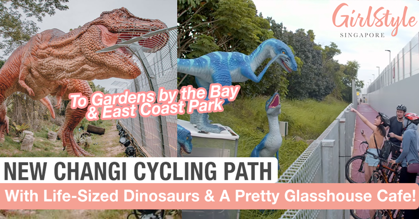 Cycle Or Jog From Gardens By The Bay To Changi Airport With Life-Sized Dinosaurs At New Connector