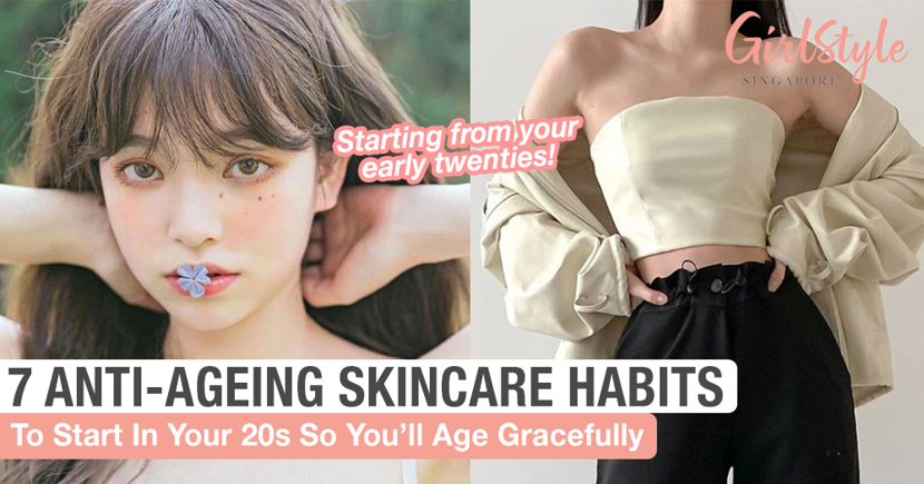 7 Anti-Ageing Skincare Habits You Should Start Early While In Your 20's To Age Gracefully