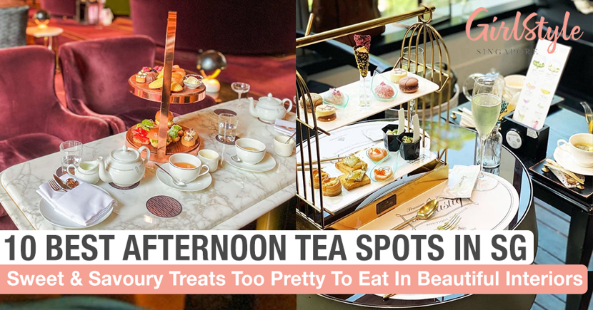 10 Best Afternoon Tea Spots In Singapore To Feel Like Royalty
