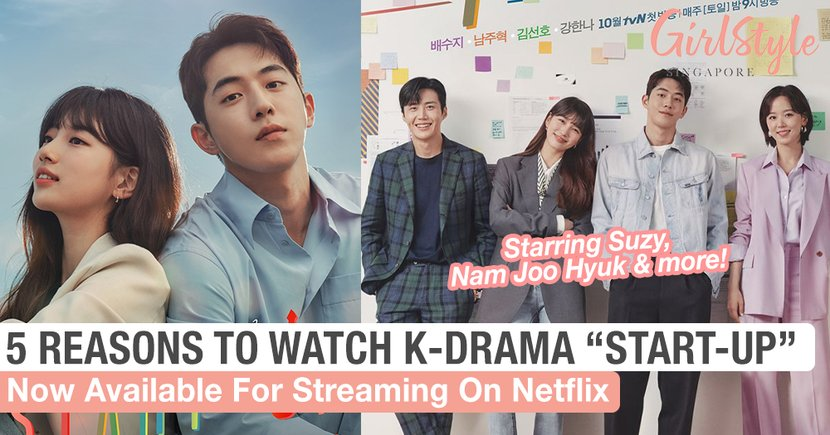 "5 Reasons Why Everyone Is Obsessed With New K-Drama ""Start-Up"" On Netflix"