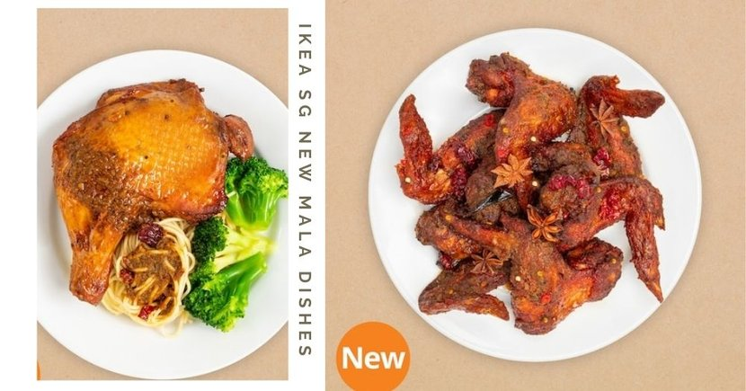 IKEA Singapore Has New Mala Chicken Dishes Available Now Till February 2021