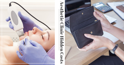 """7 """"Hidden"""" Costs To Consider When Doing Aesthetic Clinic Treatments So You Can Budget More Accurately"""